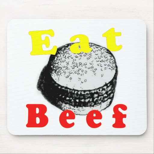 Eat Beef Mouse Pad