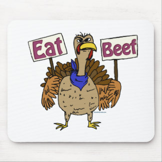 Eat Beef - Talking Turkey Mouse Pad