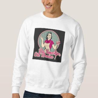 Eat brains sweatshirt