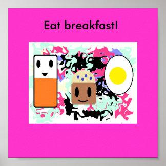 """Eat breakfast!"" Poster"