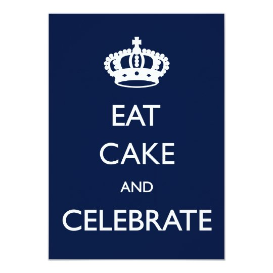 Eat Cake and Celebrate Birthday Invite- Navy Card