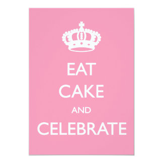 Eat Cake and Celebrate Birthday Invite- Pink Card