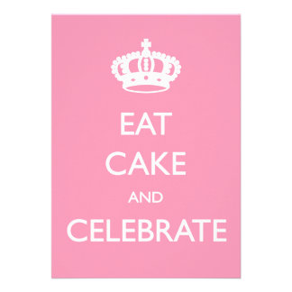Eat Cake and Celebrate Birthday Invite- Pink