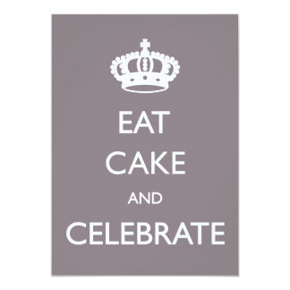 Eat Cake and Celebrate Birthday Invite- silver Card