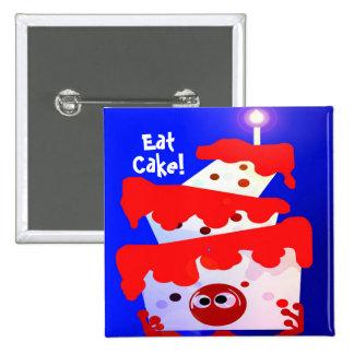Eat Cake Birthday Button