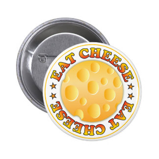 Eat Cheese Pinback Button