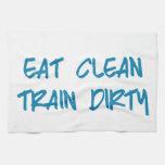Eat Clean, Train Dirty Motivational Workout Gym Kitchen Towel at Zazzle