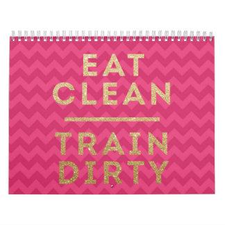 Eat Clean Train Dirty Pink Custom Printed Calendar
