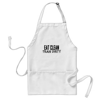 Eat Clean Train Dirty T Shirts.png Adult Apron