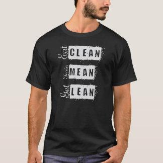 Eat Clean, Train Mean, Get Lean Fitness T-shirt
