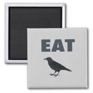 Eat Crow 2 Inch Square Magnet