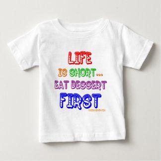 Eat Dessert First Baby T-Shirt