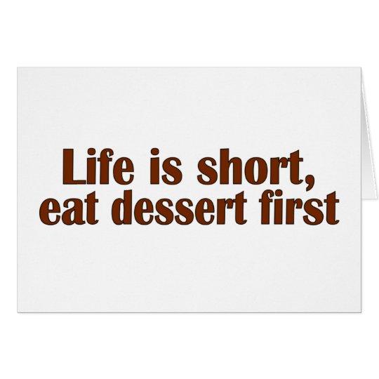 Eat Dessert First Card