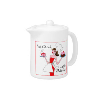 """""""Eat, Drink and Be Fabulous!"""" Teapot"""