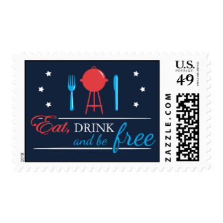 Eat, Drink and Be Free 4th of July Stamps
