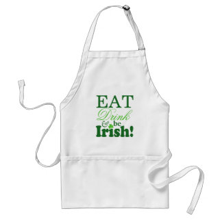 Eat Drink and Be Irish Celebrate St. Patrick's Day Adult Apron