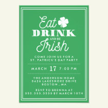 Eat Drink and Be Irish St. Patrick's Day Invitation