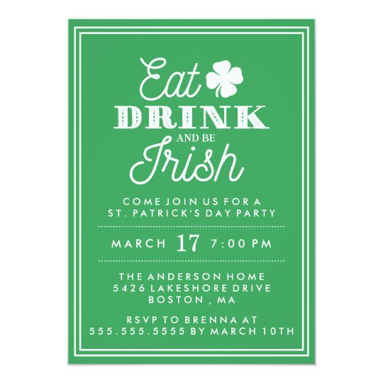 eat drink and be irish st patrick s day invitation zazzle com