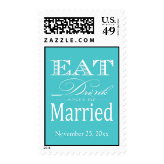 Eat Drink and be Married - Aqua Blue and White Postage
