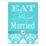 Eat, Drink and be Married - Aqua Blue Damask Custom Invite