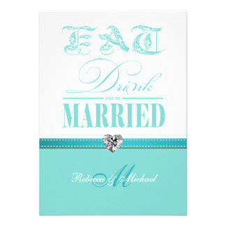Eat Drink and be Married - Aqua Blue Personalized Invitations
