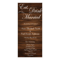 Eat Drink and be married barn wood program