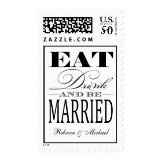 Eat Drink and be Married - Black / White Postage