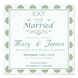 EAT, DRINK AND BE MARRIED (blue square) 5.25x5.25 Square Paper Invitation Card