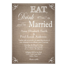 """Eat Drink and be married burlap invitations 5"""" X 7"""" Invitation Card at Zazzle"""