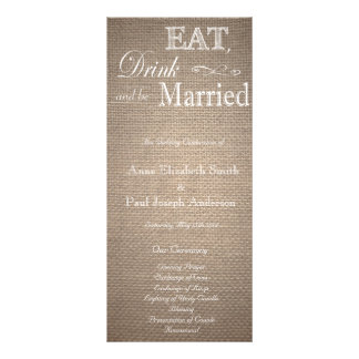 Eat Drink and be married burlap program