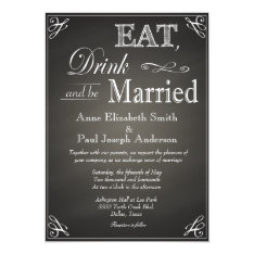 Eat Drink and be married chalkboard invitations at Zazzle