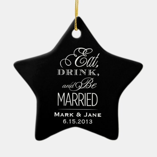 Eat Drink and Be Married Christmas Ornament