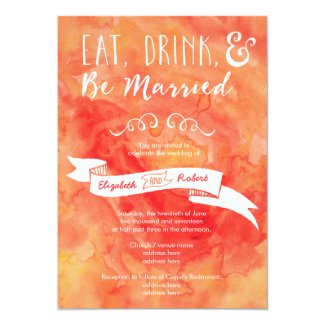 Eat, Drink, and Be Married Coral Wedding 5x7 Paper Invitation Card