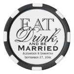 Eat, Drink, and Be Married Custom Wedding Favor Set Of Poker Chips
