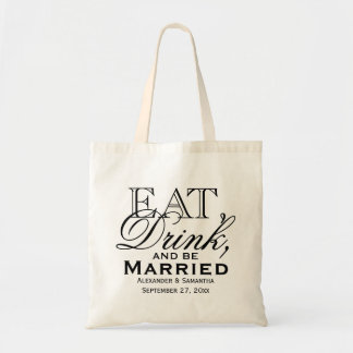 Eat, Drink, and Be Married Custom Wedding Favor Tote Bag