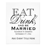 "Eat, Drink, and Be Married Custom Wedding 4.5"" X 5.6"" Flyer"