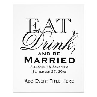 """Eat, Drink, and Be Married Custom Wedding 4.5"""" X 5.6"""" Flyer"""