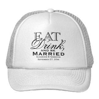 Eat, Drink, and Be Married Custom Wedding Trucker Hat