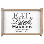 Eat, Drink, and Be Married Custom Wedding Food Trays