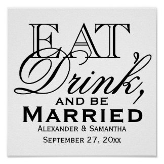 Eat, Drink, and Be Married Custom Wedding Poster