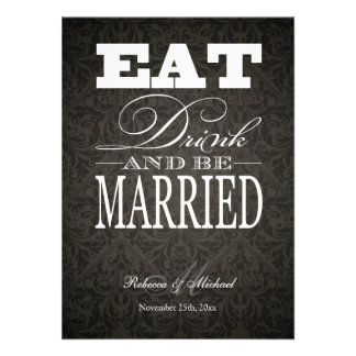 Eat Drink and be Married - Elegant Black Damask Personalized Invites