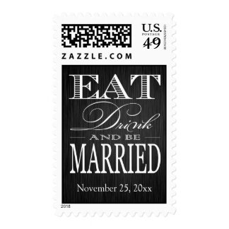 Eat Drink and be Married - Elegant black & White Postage Stamp