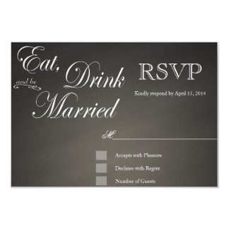 """Eat Drink and be Married elegant RSVP 3.5"""" X 5"""" Invitation Card"""