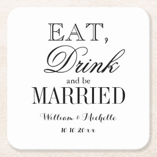 Eat drink and be married fancy wedding coasters square paper coaster