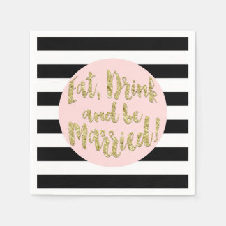 Eat, Drink And Be Married! Faux Gold Foil Wedding Standard Cocktail Napkin