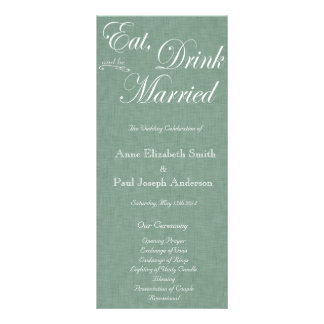 Eat Drink and be married green fabric program