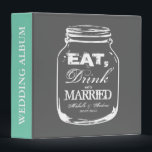 """Eat drink and be married mason jar wedding album binder<br><div class=""""desc"""">Rustic country chic mason jar wedding photo album. Custom binder book with funny quote. Eat drink and be married. Personalized photo organizer book with monogram or name of bride and groom / newly weds / just married couple plus date of marriage. Elegant design with vintage typography and weathered glass jar...</div>"""
