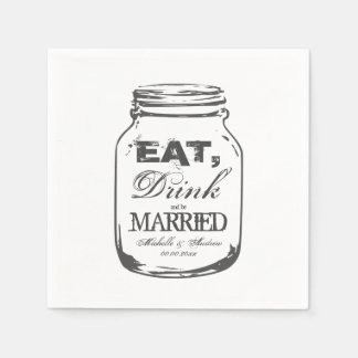 Eat drink and be married mason jar wedding napkins