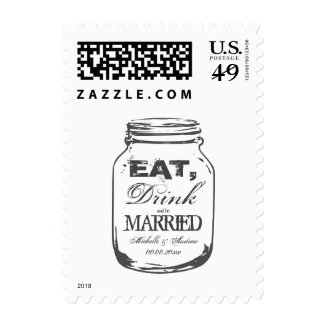 Eat drink and be married mason jar wedding postage stamps at UniqueRusticWeddingInvitations.com