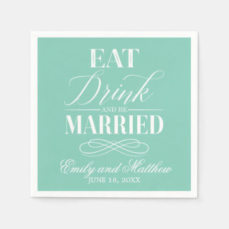 Eat Drink and Be Married Mint | Wedding Paper Napkin